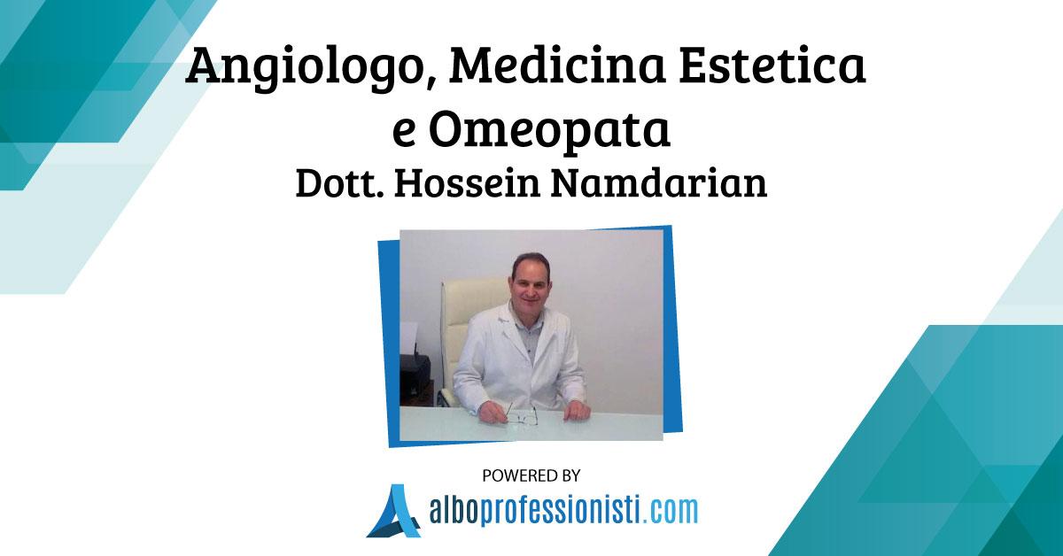 Angiologo, Medicina Estetica e Omeopata Dott. Hossein Namdarian - Catania